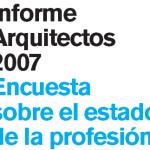 Informe Arquitectos 2007