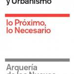 La XI Bienal Española de Arquitectura y Urbanismo llega a Madrid