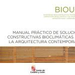 Manual practico de soluciones constructivas bioclimáticas para la arquitectura contemporánea